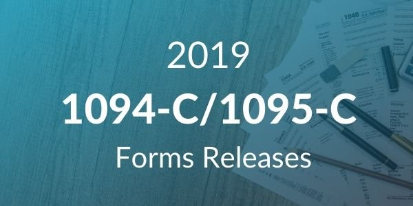 IRS Releases 1094-C / 1095-C Forms for 2019 Tax Year